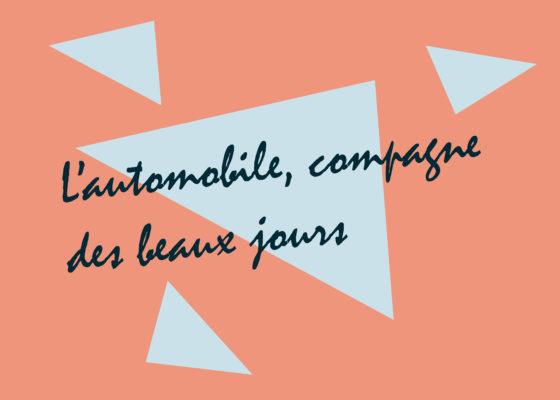 """Ouverture du chapitre """"L'automobile, compagne des beaux jours"""", exposition Nouvelles mobilités, reconstruire la ville de Saint-Nazaire dans les années 1950."""
