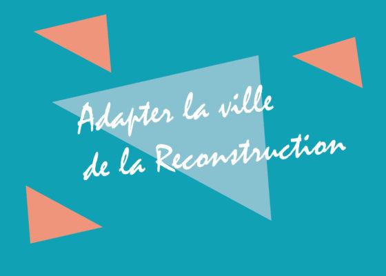"""Ouverture du chapitre """"Adapter la ville de la Reconstruction"""", exposition Nouvelles mobilités, reconstruire la ville de Saint-Nazaire dans les années 1950."""